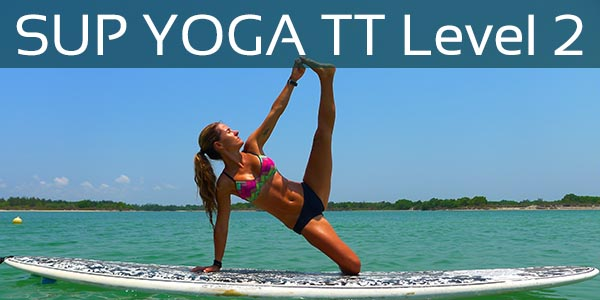 SUP Yoga Teacher Training - Level 2